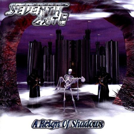 Seventh Gate - A Reign Of Shadows (2001)