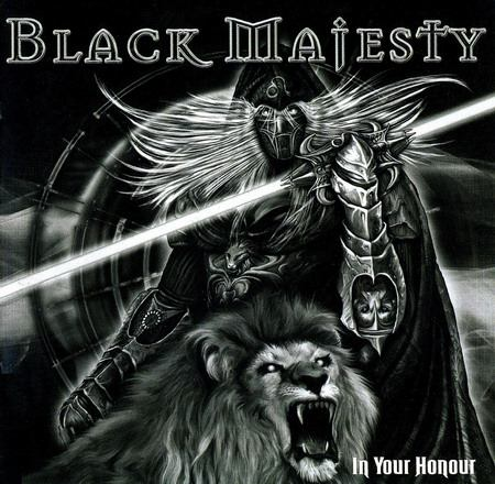 Black Majesty - In Your Honour [Limited Edition] (2010)