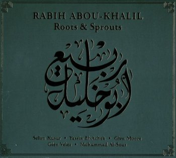 Rabih Abou-Khalil - Roots & Sprouts 1990