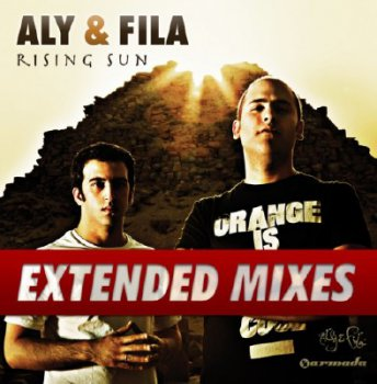 Aly & Fila - Rising Sun (Extended Mixes)