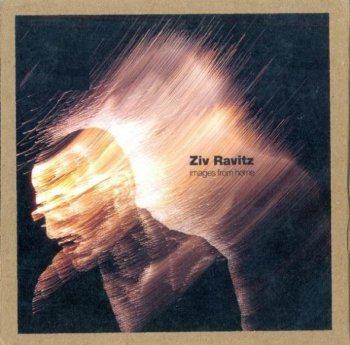 Ziv Ravitz - Images From Home (2009)
