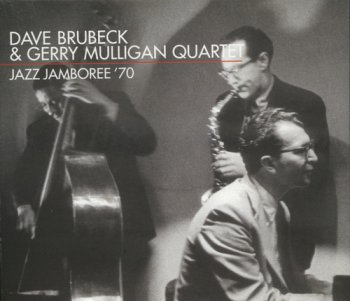 Dave Brubeck & Gerry Mulligan Quartet - Jazz Jamboree '70 (Polonia Records 1999) 1970