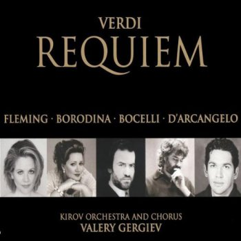 Verdi: Kirov Orchestra And Chorus, Mariinsky Theatre, St. Petersburg / Valery Gergiev conductor - Requiem (2CD Set Philips Records) 2001