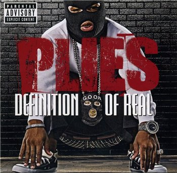 Plies - Definition Of Real (Special Edition) (2008)