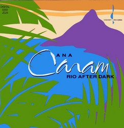 Ana Caram - Rio After Dark (2003) [Audiophile 96khz/24bit]