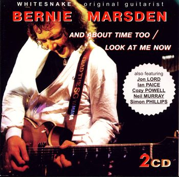 Bernie Marsden - And About Time Too 1979 | Look At Me Now 1980 (2CD)