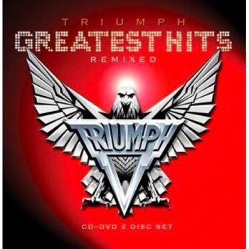 Triumph - Greatest Hits: Remixed (2010)