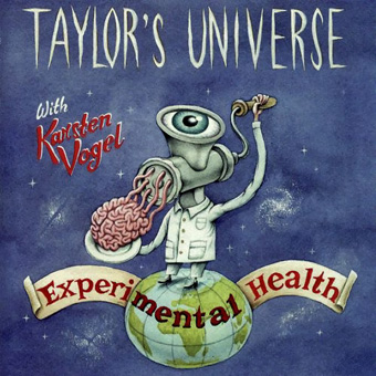 Taylor's Universe with Karsten Vogel - Experimental Health (1998)