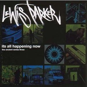Lewis Parker-It's All Happening Now (The Ancients Series Three) 2002