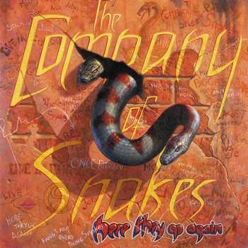 The Company Of Snakes - Here They Go Again  2001