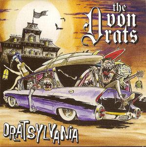 The Von Drats - Dratsylvania 2010
