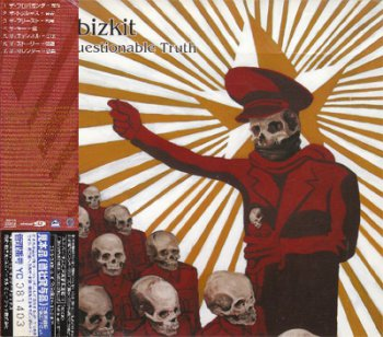 Limp Bizkit - The Unquestionable Truth (Part 1) (Japan Edition) (2005)