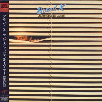 Brand X - Unorthodox Behaviour (Toshiba EMI Japan Paper Sleeve 2006) 1976