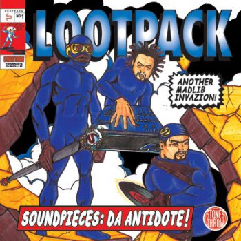 Lootpack-Soundpieces Da Antidote! 1999
