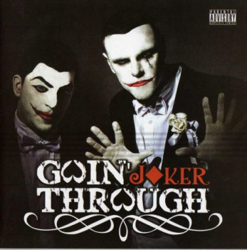 Goin' Through-Joker 2010