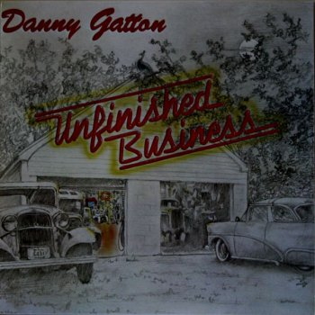 Danny Gatton - Unfinished Business (NRG Records LP VinylRip 24/96) 1987