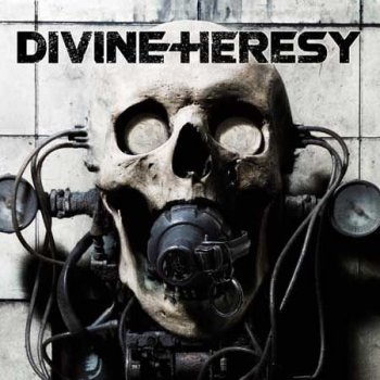 Divine Heresy - Bleed The Filth (2007)