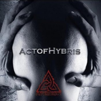Aperion - Act of Hybris (2010)