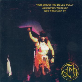 Fish - For Whom The Bells Toll! (2CD Set Griffin Music) 1993