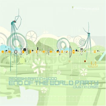 Medeski Martin & Wood «End Of The World Party» (2004)