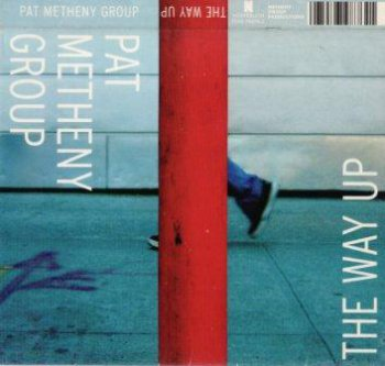 Pat Metheny Group «The Way Up» (2005)