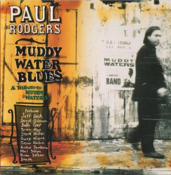 Paul Rodgers - Muddy Water Blues 1993