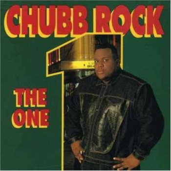 Chubb Rock-The One 1991