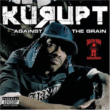 Kurupt-Against The Grain 2005