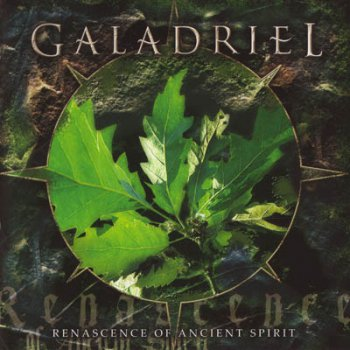 Galadriel (Svk) - Renascence of Ancient Spirit (2007)
