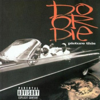 Do Or Die-Picture This 1996