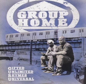 Group Home-G.U.R.U. (Gifted Unlimited Rhymes Universal) 2010