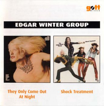 Edgar Winter Group - They Only Come Out At Night 1972 / Shock Treatment 1974 (Gottdiscs/Sony BMG Music 2 On 1) 2007