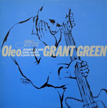 Grant Green - Oleo (Blue Note Records Japan LP 1981 VinylRip 24/96) 1962