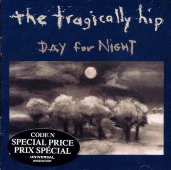 The Tragically Hip - Day For Night 1994