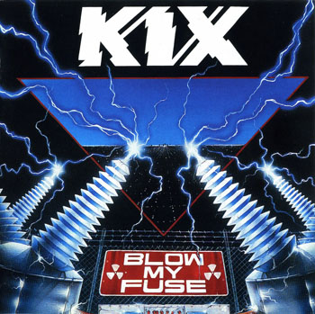 KIX: Blow My Fuse (1988) (Atlantic 25P2-2280)