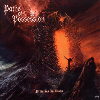Paths of Possession - Promises in Blood (2005)