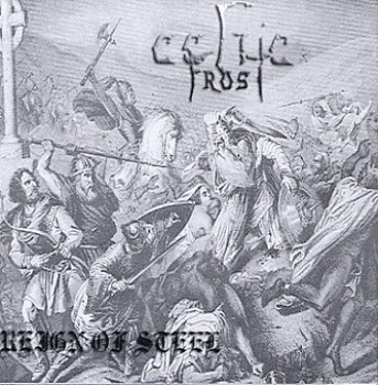 Celtic Frost - Reign of Steel [CD-Bootleg] (2005)