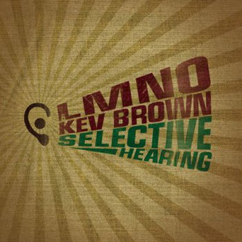 LMNO & Kev Brown-Selective Hearing 2008