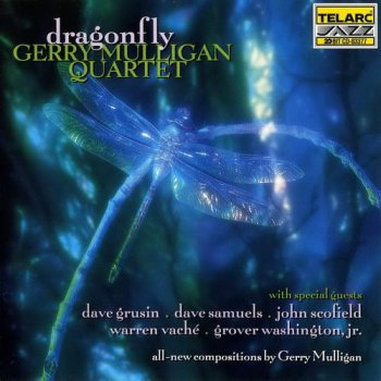 Gerry Mulligan Quartet - Dragonfly (Telarc Jazz) 1995