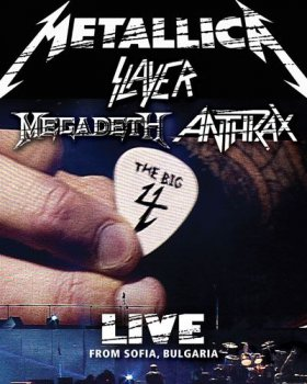 MetallicA, Slayer, Megadeth, Anthrax - The Big Four (2010)
