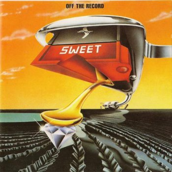 Sweet - Off The Record (BMG Ariola Records 1999) 1977