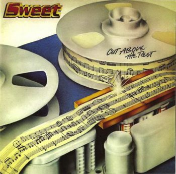 Sweet - Cut Above The Rest (Cherry Red Records 2010) 1979