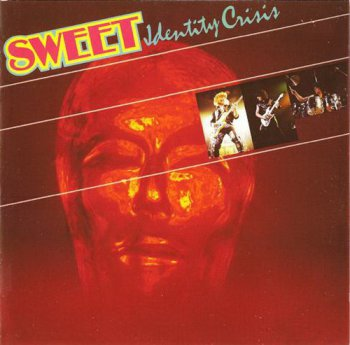 Sweet - Identity Crisis (Cherry Red Records 2010) 1982