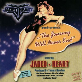 Jaded Heart - The Journey Will Never End 2002