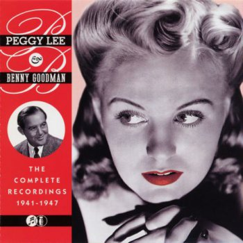 Peggy Lee & Benny Goodman - Complete Recordings (1941-1947) 1999