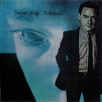 Robert Fripp - Exposure 2 CD (2006 Third Edition)