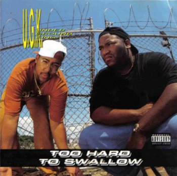 UGK-Too Hard To Swallow 1992