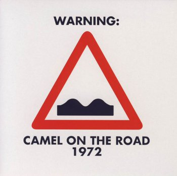 Camel - On The Road (1972) [Japan, IECP-10133, 2007]