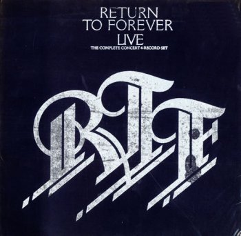 Return To Forever (Chick Corea) - Live The Complete Concert (4LP Box Set CBS Holland VinylRip 24/96) 1978