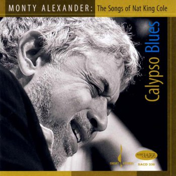 Monty Alexander - Calypso Blues: The Songs of Nat King Cole (2008) [Studio Master 24bit/96kHz]